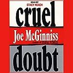 Cruel Doubt | Joe McGinniss