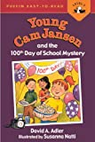 Young Cam Jansen and the 100th Day of School Mystery, David A. Adler, 0606152091