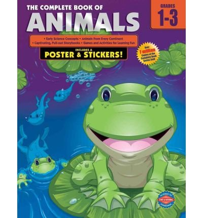 Read Online [(The Complete Book of Animals, Grades 1 - 3 )] [Author: School Specialty Publishing] [Jun-2009] pdf epub