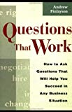 Questions That Work, Andrew Finlayson, 0814470777