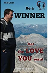 Be a Winner: Get the Love You Want Paperback
