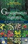 Les groupements végétaux du Bassin parisien par Bournérias
