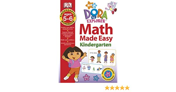 Math Made Easy: Dora the Explorer Kindergarten Workbook: DK ...