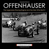img - for Offenhauser: The Legendary Racing Engine and the Men Who Built It book / textbook / text book