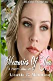 Memories of You (a Poetry Collection), Lissette Manning, 1494964651