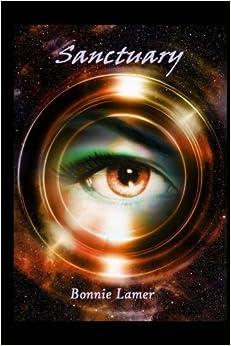 Sanctuary: Book 1 of the Sanctuary Series: Volume 1
