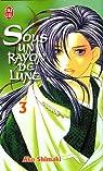 Sous un Rayon de Lune, Tome 3 : par Shimaki