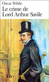 Le crime de Lord Arthur Savile et autres Contes, Wilde, Oscar