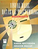 Visual Basic Database Programming, Watterson, Karen and Malluf, Ibrahim, 0201489198