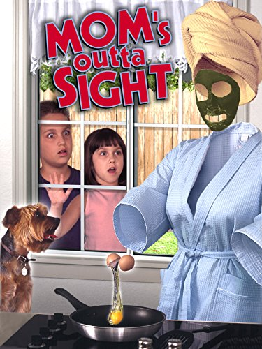 Mom's Outta Sight -