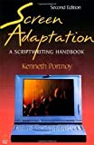 img - for Screen Adaptation: A Scriptwriting Handbook 2nd (second) Edition by Portnoy, Kenneth published by Focal Press (1998) book / textbook / text book