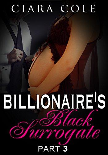 Search : Billionaire's Black Surrogate 3: BWWM Romance