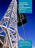 Aluminium Structures in the Entertainment Industry