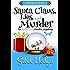 Santa Claus, Lies, and Murder (Amber Fox Mysteries book #4.5 - Novella) (The Amber Fox Murder Mystery Series)
