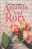 Amanda and Rory:The Song Continues, Arlene J. Warner, 0595653871