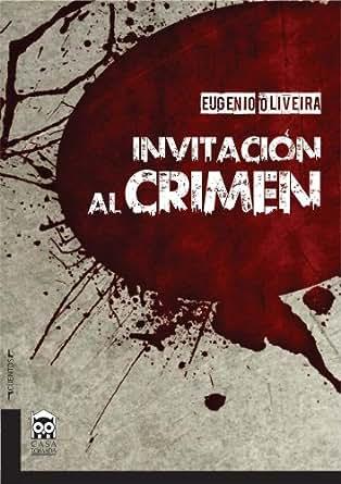 Invitación al crimen (Spanish Edition) - Kindle edition by Eugenio