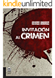 Invitación al crimen (Spanish Edition)