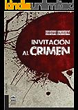 Invitación al crimen