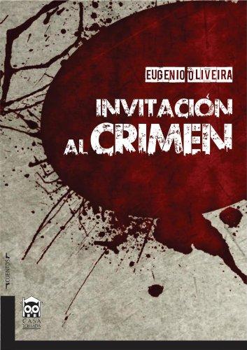 Portada del libro Invitación al crimen de Eugenio Oliveira