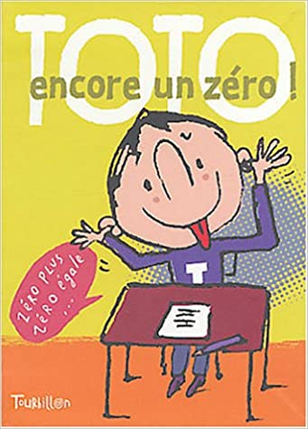 Livres à télécharger sur ordinateur portable Toto encore un zéro ! en français PDF iBook PDB 2848011068