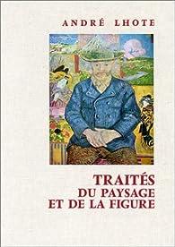 Traités du paysage et de la figure par André Lhote