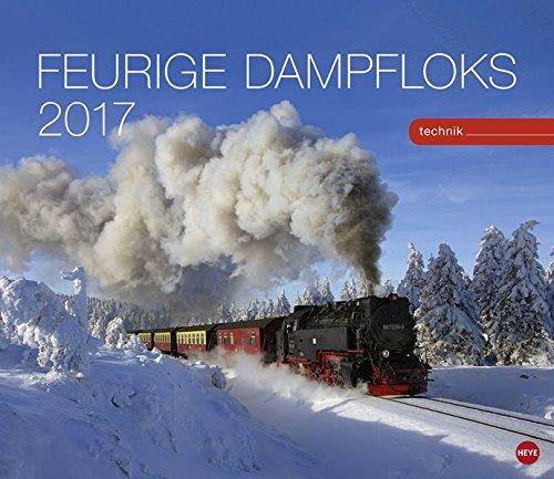 Feurige Dampfloks - Kalender 2017