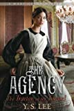 """""""The Agency 3 - The Traitor in the Tunnel"""" av Y S Lee"""