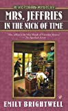 Mrs. Jeffries in the Nick of Time (Mrs.Jeffries Mysteries)
