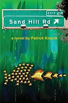 Sand Hill Road by [Krejcik, Patrick]