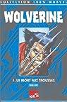 Wolverine t.1 : la mort aux trousses par Ellis