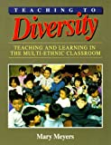 Teaching to Diversity, Mary Meyers, 0201555476
