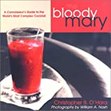 The Bloody Mary, Christopher B. O'Hara, 155821786X