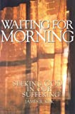 Waiting for Morning, James R. Kok, 1562122681