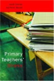 Primary Teachers' Stress, Geoff Troman, Peter Woods, 0415224128