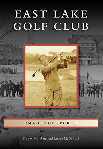 Atlanta Country Club (East Lake Golf Club (Images of Sports))