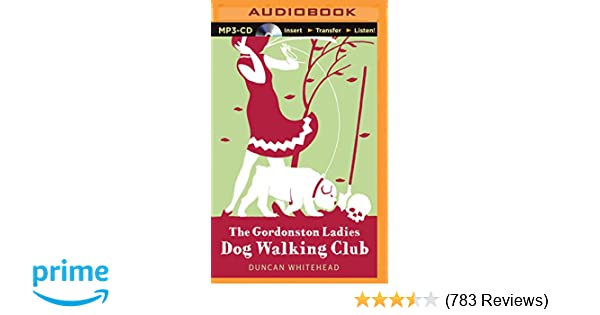 The Gordonston Ladies Dog Walking Club Duncan Whitehead David De Vries 0889290323453 Amazon Books