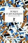 Musique et arts plastiques: Interactions au XXe siècle par Bosseur