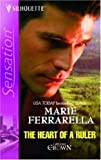The Heart of a Ruler, Marie Ferrarella, 0373274823