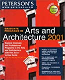 Graduate School of Arts and Architecture 2001, Peterson's Guides Staff, 0768904617