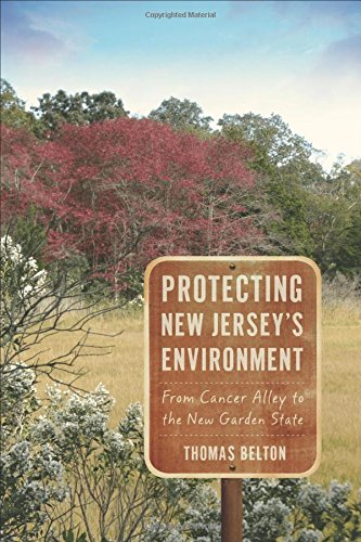 Protecting New Jersey's Environment: From Cancer Alley to the New Garden - Garden New Jersey