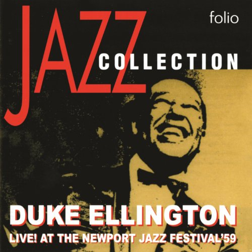 Jazz Collection: Live! At The Newport Jazz Festival - Classic Ellington Collection