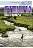 Ethiopia in Pictures, 2nd Edition (Visual Geography (Twenty-First Century))