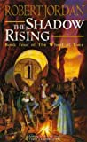 """The Shadow Rising (Wheel of Time)"" av Robert Jordan"