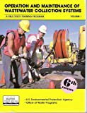 Operation and Maintenance of Wastewater Collection Systems, Office of Water Programs, 1884701434