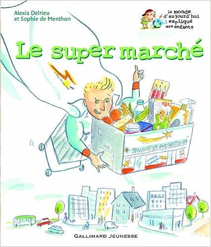 Livre gratuits Le super marché pdf, epub ebook