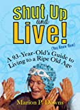 Shut up and Live!, Marion Downs, 1583332928