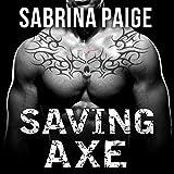 download ebook saving axe: inferno motorcycle club, book 2 pdf epub