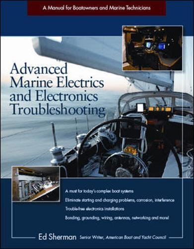 - Advanced Marine Electrics and Electronics Troubleshooting: A Manual for Boatowners and Marine Technicians