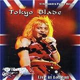 TOKYO BLADE - LIVE IN LONDON