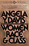 Women, Race, and Class, Angela Y. Davis, 0394713516